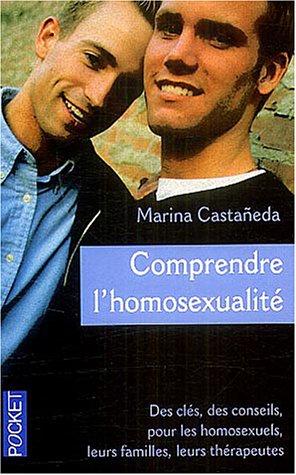 9782266140768: Comprendre l'homosexualité