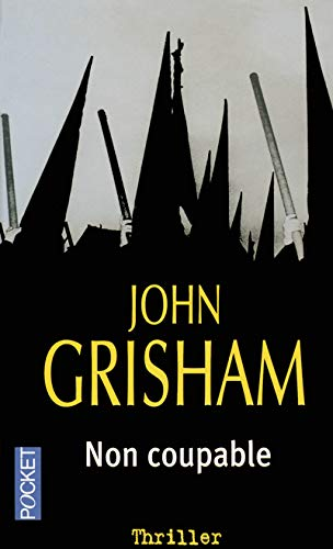 Non Coupable (French Edition): Grisham, John