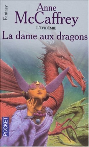9782266141932: La Ballade de Pern, L'Epid�mie : La dame aux dragons : L'�pid�mie Tome 1