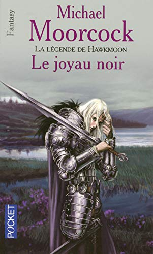La légende de Hawkmoon, Tome 1 (French Edition) (2266141953) by Michael Moorcock