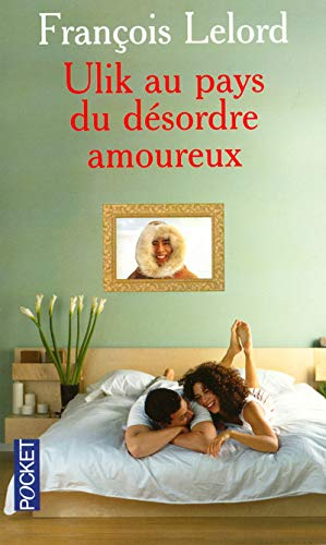 9782266142120: Ulik au pays du d�sordre amoureux (Pocket)