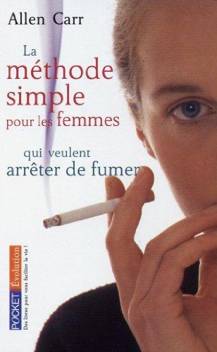 9782266142434: La méthode simple pour les femmes qui veulent arrêter de fumer (French Edition)
