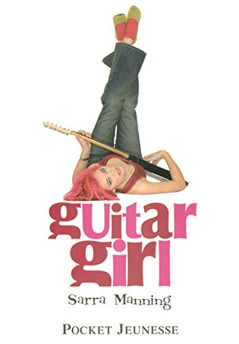 Guitar Girl (French Edition) (9782266142557) by Julie Lafon Sarra Manning