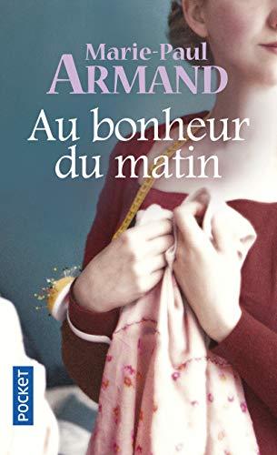 Au Bonheur Du Matin: Armand, Marie-Paul