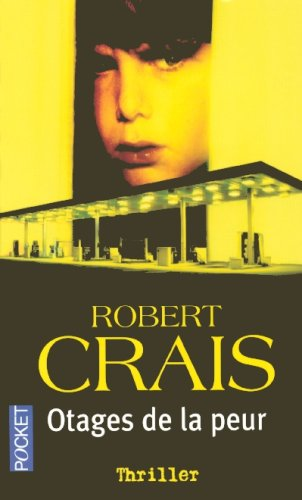 Otages de la peur (9782266143905) by CRAIS ROBERT