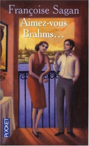 9782266144131: Aimez-Vous Brahms?