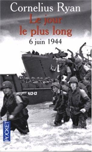 9782266144223: Le Jour le plus long : 6 juin 1944