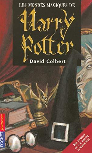 9782266144438: Les mondes magiques de Harry Potter