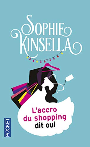 9782266144711: L'Accro Du Shopping Dit Oui (French Edition)