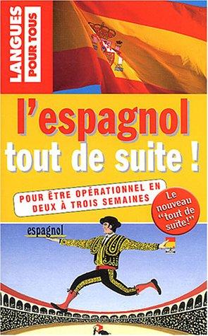 9782266144780: L'espagnol tout de suite !