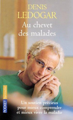 9782266144995: Au chevet des malades : Guide
