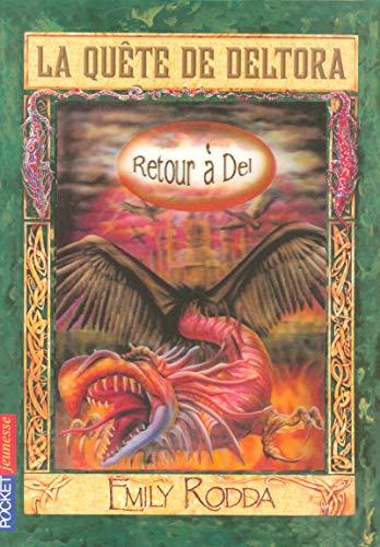 9782266145367: 8. La quête de Deltora - Retour à Del