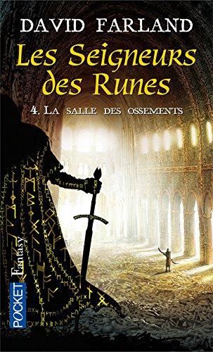 9782266145831: Les seigneurs des runes, Tome 4 : La salle des ossements