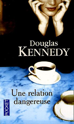 9782266145855: Une Relation Dangereuse (French Edition)