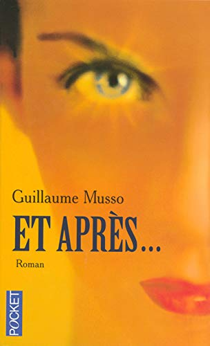 Et Apres (French Edition): Musso, Guillaume