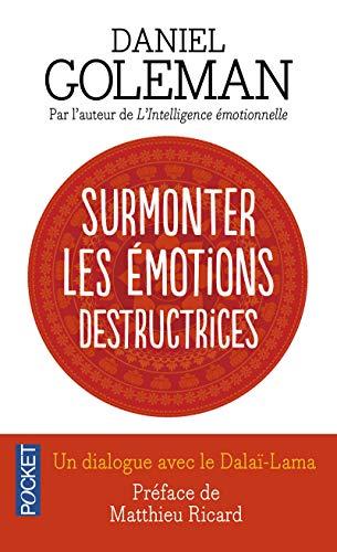 9782266146142: Surmonter les émotions destructrices : Un dialogue avec le Dalaï-Lama (Pocket Evolution)