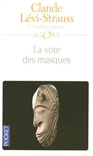 9782266147422: La voie des masques suivie de Trois excursions