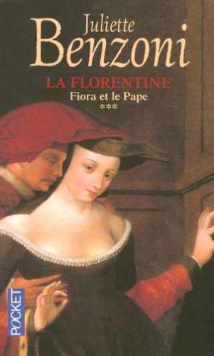 9782266147484: La Florentine, Tome 3 : Fiora et le pape