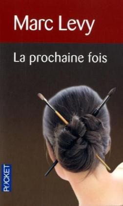 9782266147729: La prochaine fois (Pocket)