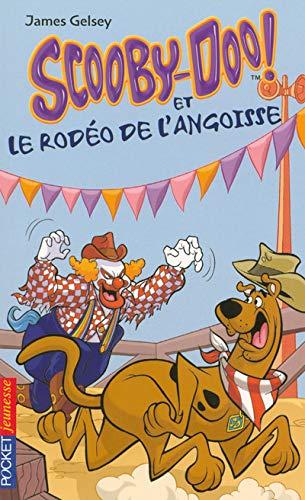 9782266147828: SCOOBY-DOO ET RODEO DE ANGOISS