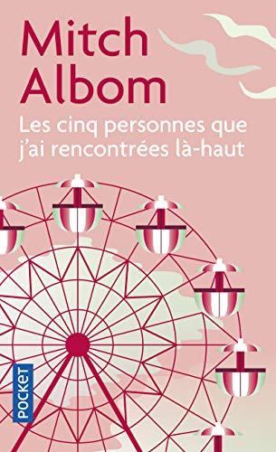 9782266148023: Les Cinq Personnes Que J'AI Rencontrees LA-Haut (French Edition)
