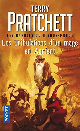 Livre Xvii/Les Tribulations D'UN Mage En Aurient (French Edition) (2266148036) by Terry Pratchett