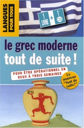9782266148191: Le Grec moderne tout de suite ! (1CD audio)