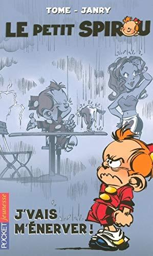 9782266148221: Le Petit Spirou, Tome 3: J'vais m'énerver!