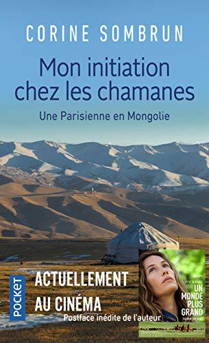 9782266149136: Mon Initiation Chez Les Chamanes, Une Parisienne En Mongolie (Pocket Spiritualité)