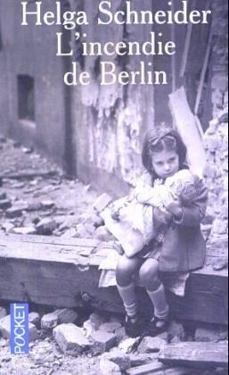 9782266149228: L'incendie de Berlin