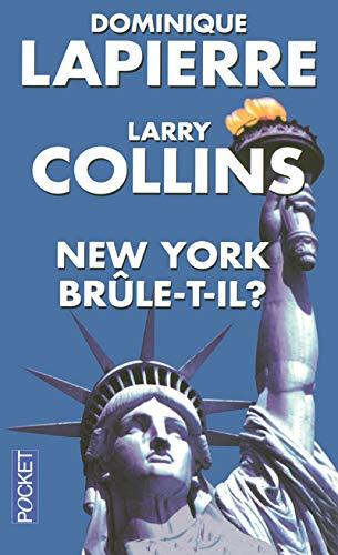 New York br?le-t-il ?: Larry Collins Dominique Lapierre