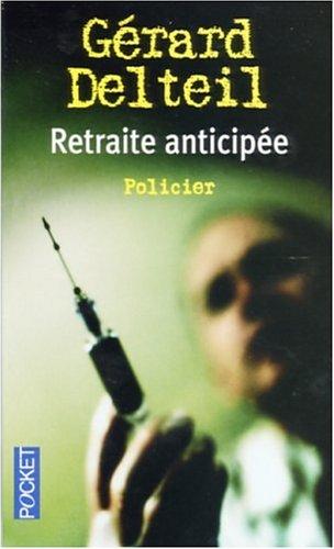 9782266150163: Retraite anticipee. (Pocket);