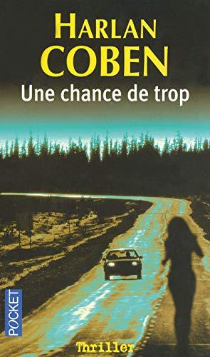 9782266150293: Une chance de trop (Pocket thriller)