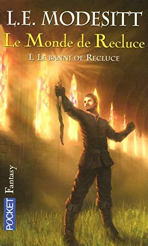 """""""le monde de Recluce t.1 ; le banni de Recluce"""" (226615088X) by L.e. Modesitt"""