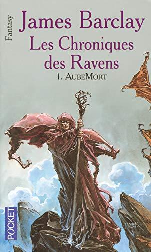 9782266151443: Les chroniques des Ravens, Tome 1 : AubeMort