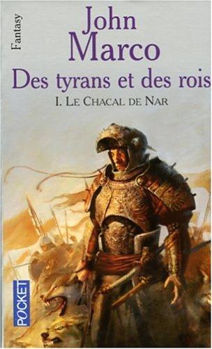 9782266151474: Le chacal de Nar, Tome 1 : Des Tyrans et des Rois