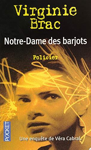 9782266152143: Notre-Dame des barjots