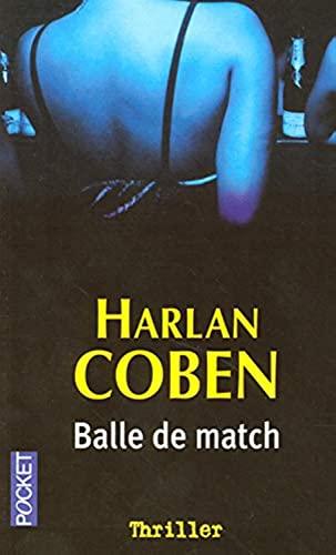 9782266152679: Balle De Match (Pocket thriller)