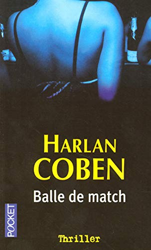 9782266152679: Balle De Match (French Edition)
