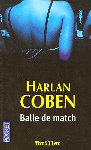 9782266152679: Balle De Match
