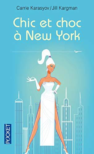 9782266152693: Chic et choc à New York