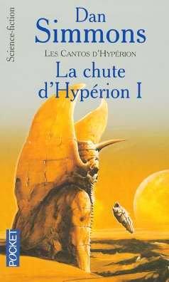 9782266152921: Les Cantos d'Hypérion, Tome 3 : La chute d'Hypérion I