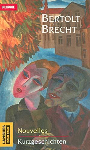 Nouvelles (French Edition) (226615351X) by Bertolt Brecht