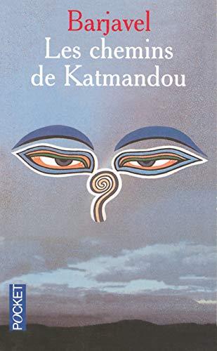 Les chemins de Katmandou: René Barjavel