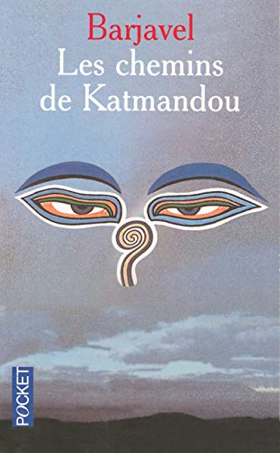 Les chemins de Katmandou: Ren� Barjavel