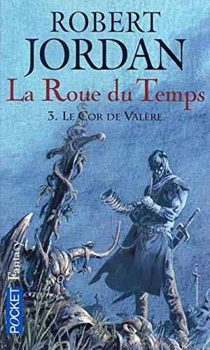 La Roue Du Temps 3 (French Edition) (2266154508) by Robert Jordan