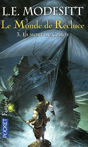 9782266154710: Le Monde de Recluce, Tome 3 (French Edition)