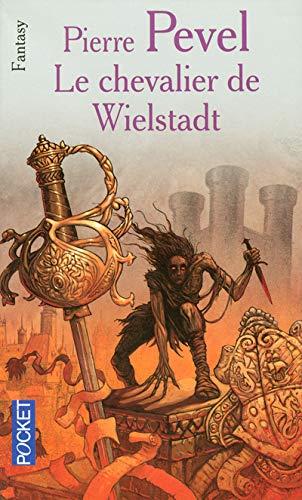 9782266155045: Le chevalier de Wielstadt