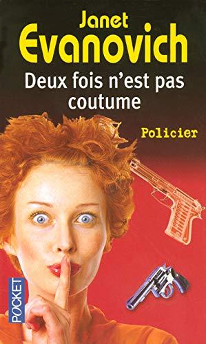 9782266156073: Deux fois n'est pas coutume (French Edition)