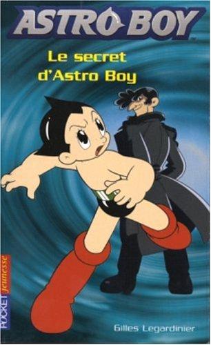 9782266156264: Astroboy, Tome 3 : Le secret d'Astro Boy